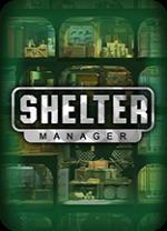 庇护所管理者中文版-庇护所管理者(Shelter Manager)PC游戏绿色免安装版下载 v1.0[百度网盘资源]
